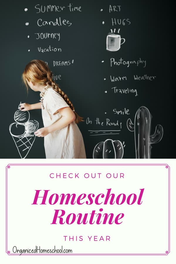 Check out our homeschool routine this year