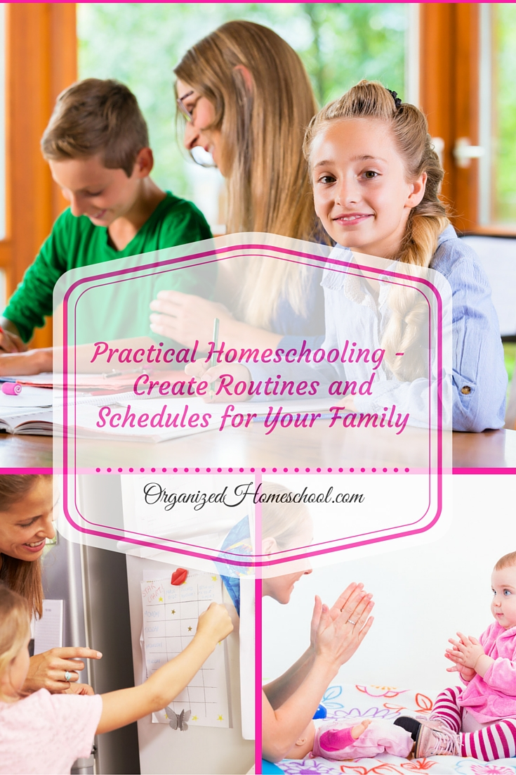 Practical Homeschooling - Create Routines and Schedules for Your Family