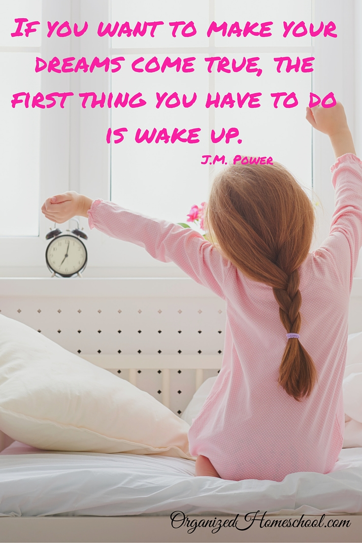 the first thing you have to do is wake up