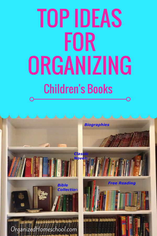 top ideas for organizing childrens books