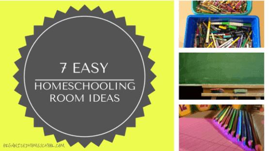 7 EASY HOMESCHOOLING ROOM IDEAS