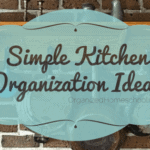 Simple Kitchen Organization Ideas