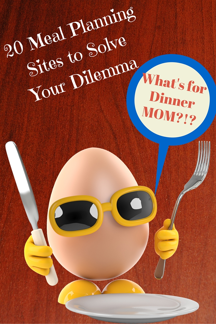 What's For Dinner Mom? 20 Meal Planning Sites to Solve Your Dilemma