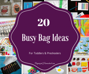 20 Busy Bag Ideas for toddlers preschoolers