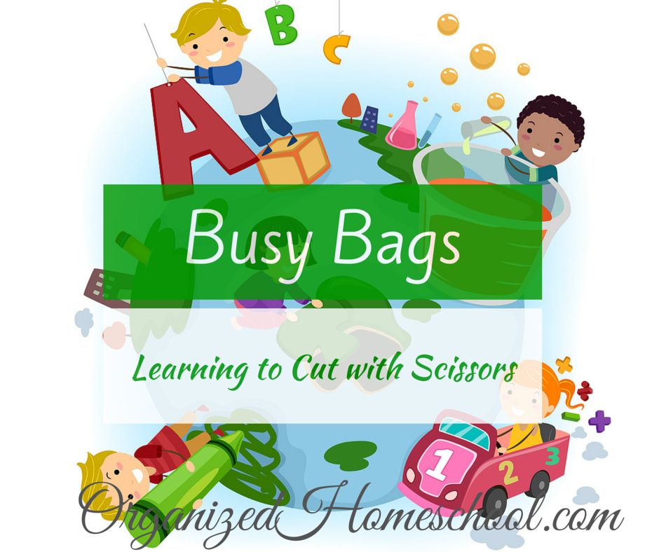 Busy Bag Ideas Learning to cut with scissors
