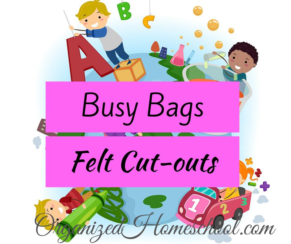 Busy Bag Ideas felt cutouts
