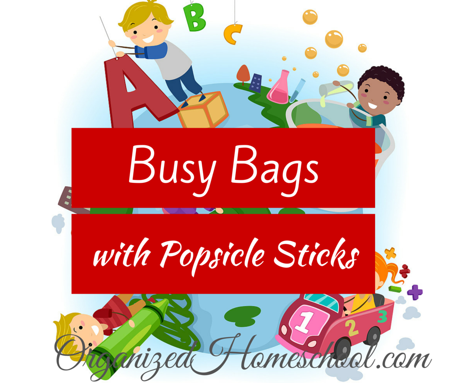 Busy Bag Ideas with popsicle sticks