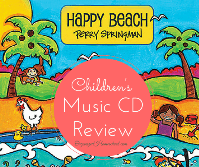 Happy Beach Review by Perry Springman – Children's Music CD