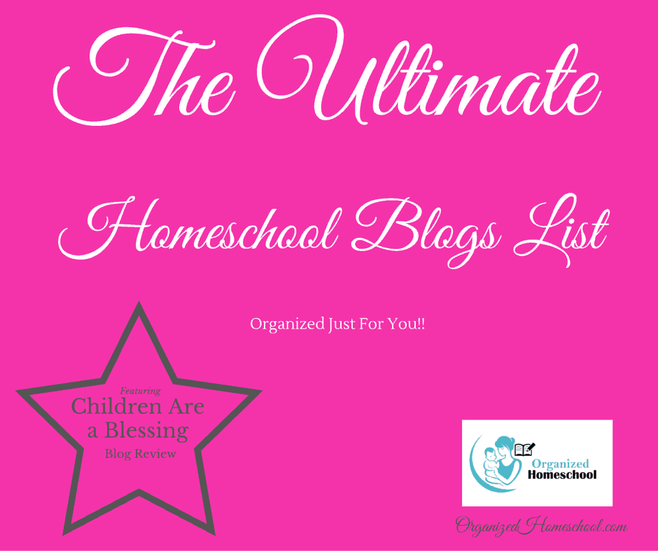 Children Are a Blessing Homeschool Blog Review