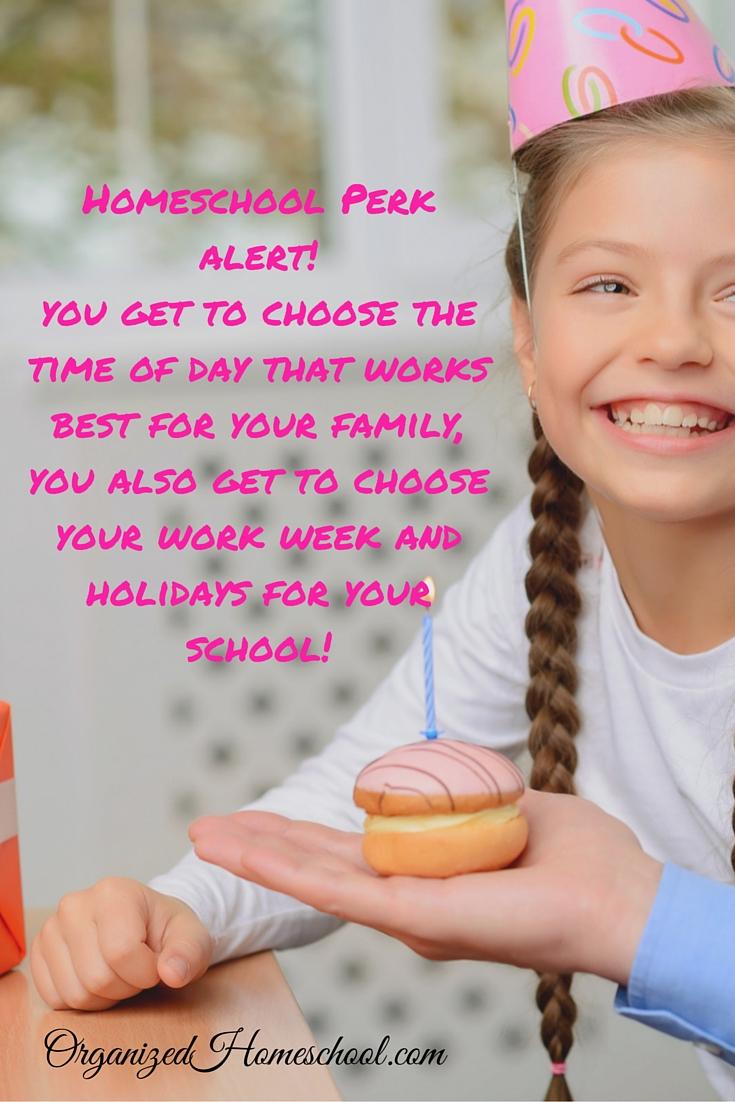 Homeschool Perk Alert You get to choose