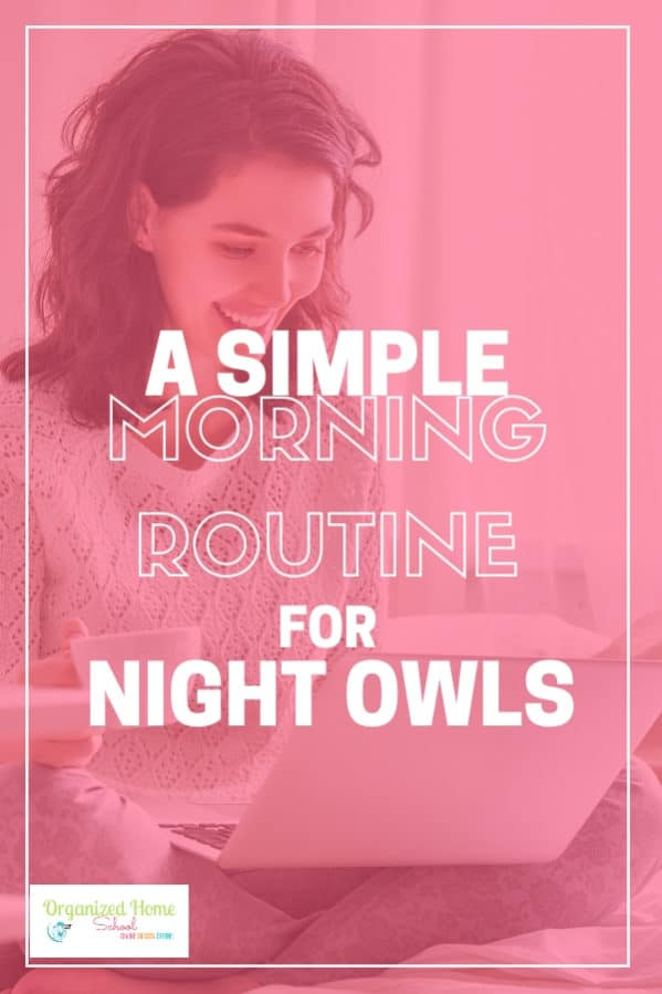 A simple morning routine and setting daily goals the night before is a life saver for a night owl like me. Use my routine for ideas on how you can be more productive before work every morning and get your daily schedule put into action. #momlife #momhacks #dailyroutines #morningroutine #timemanagement