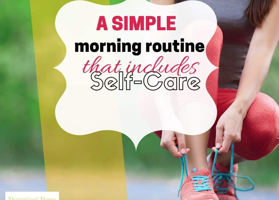 A Simple Morning Routine – Live With Intention