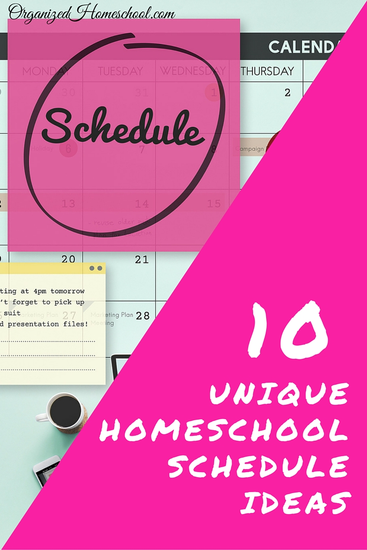 10 Unique Homeschool Schedules