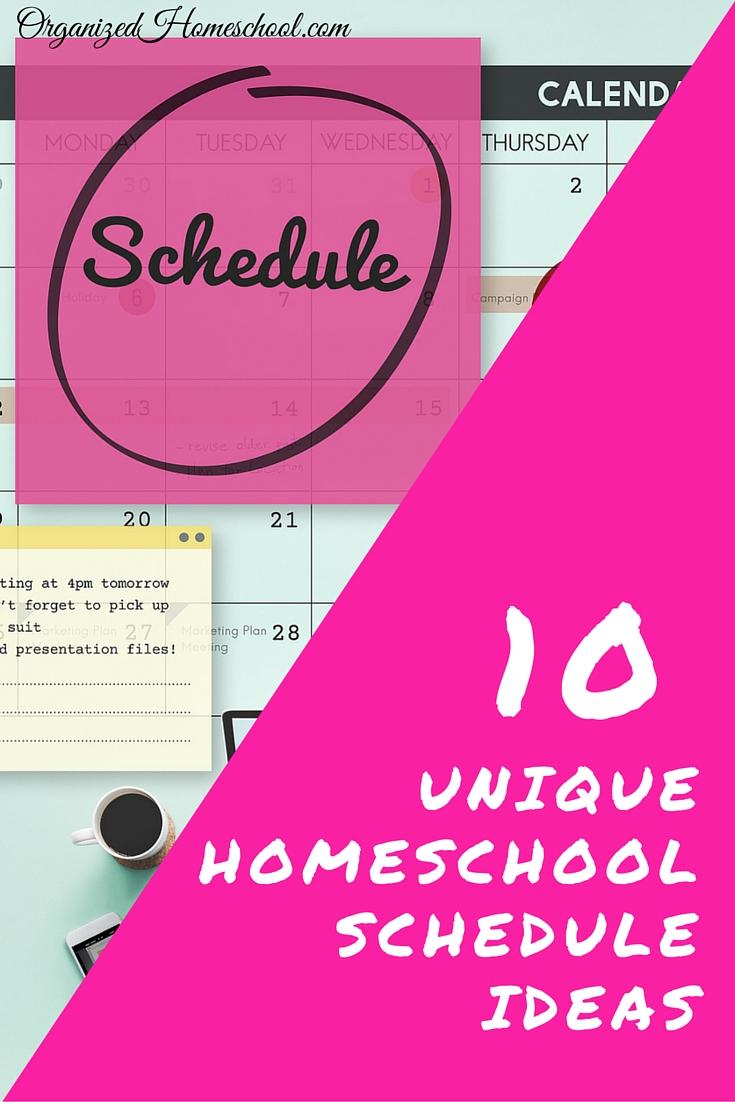 10 unique homeschool schedule ideas