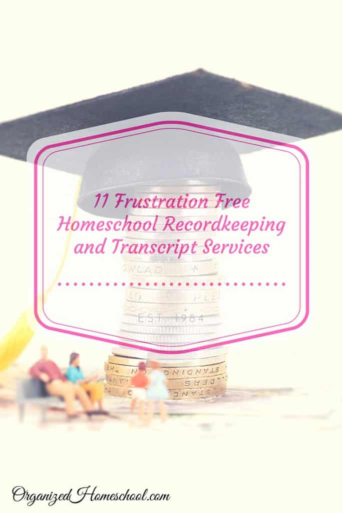 11 Frustration Free Homeschool HIghschool recordkeeping transcripts