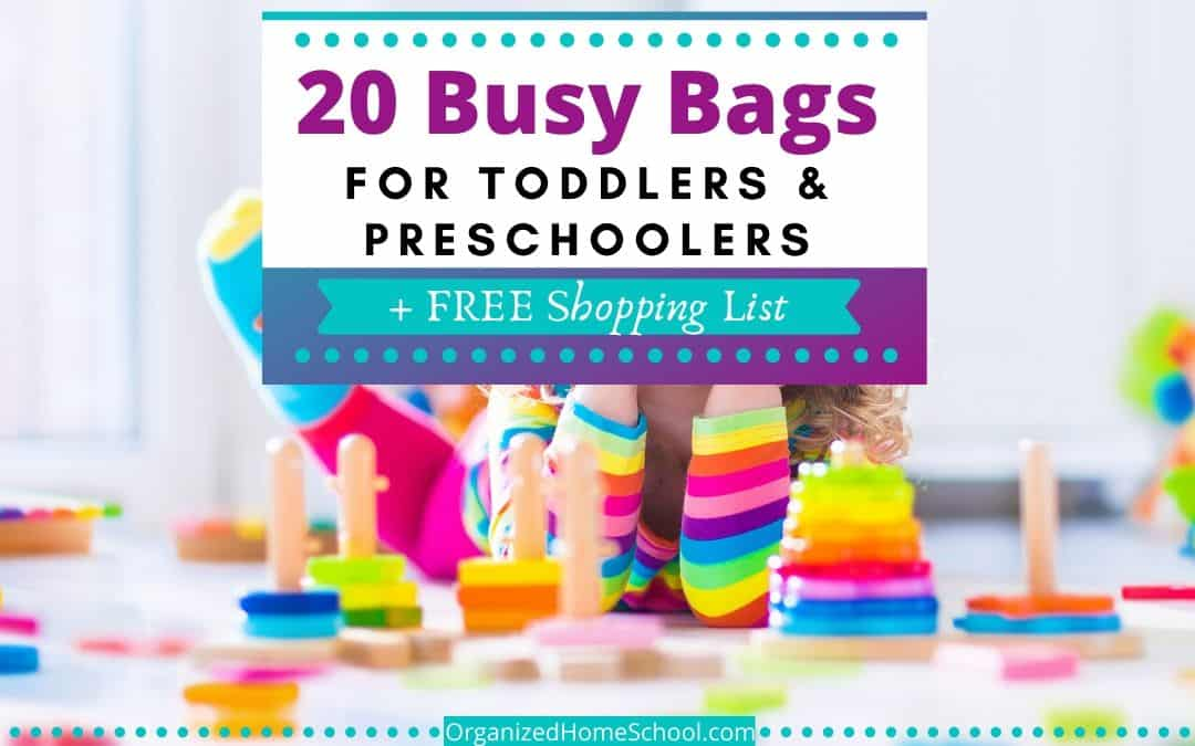 Busy bags for toddlers and preschoolers