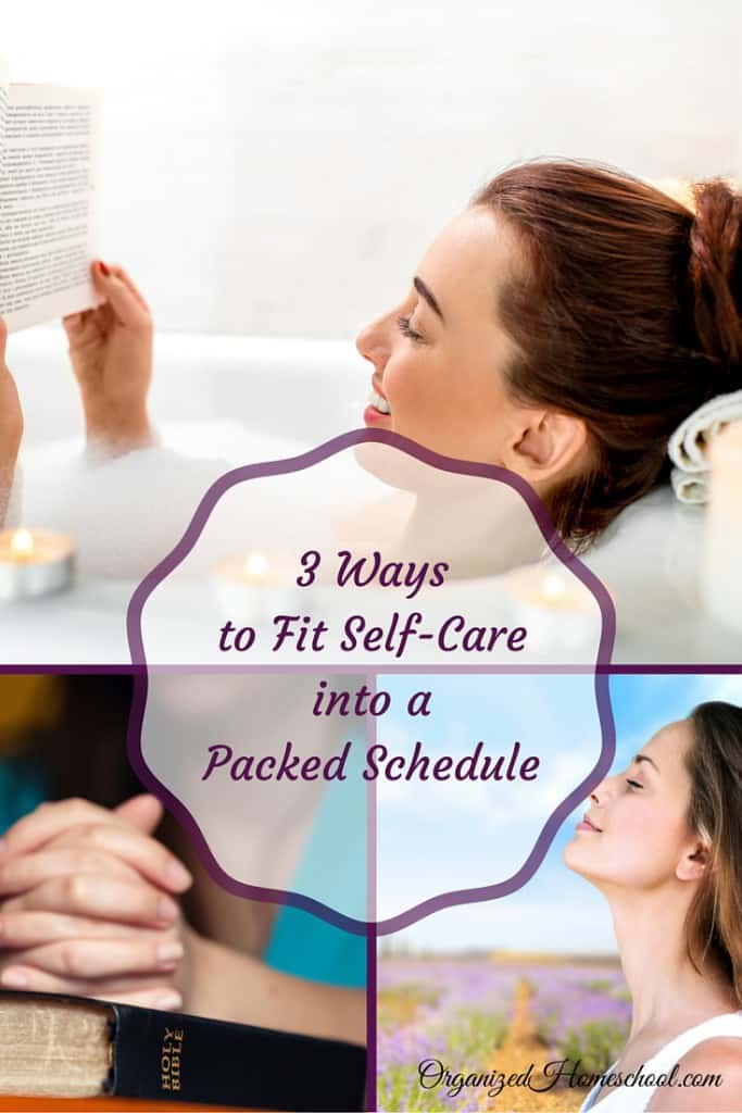 3 Ways to Fit Self-Care packed schedule