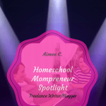 work at home homeschooling mom aimee c
