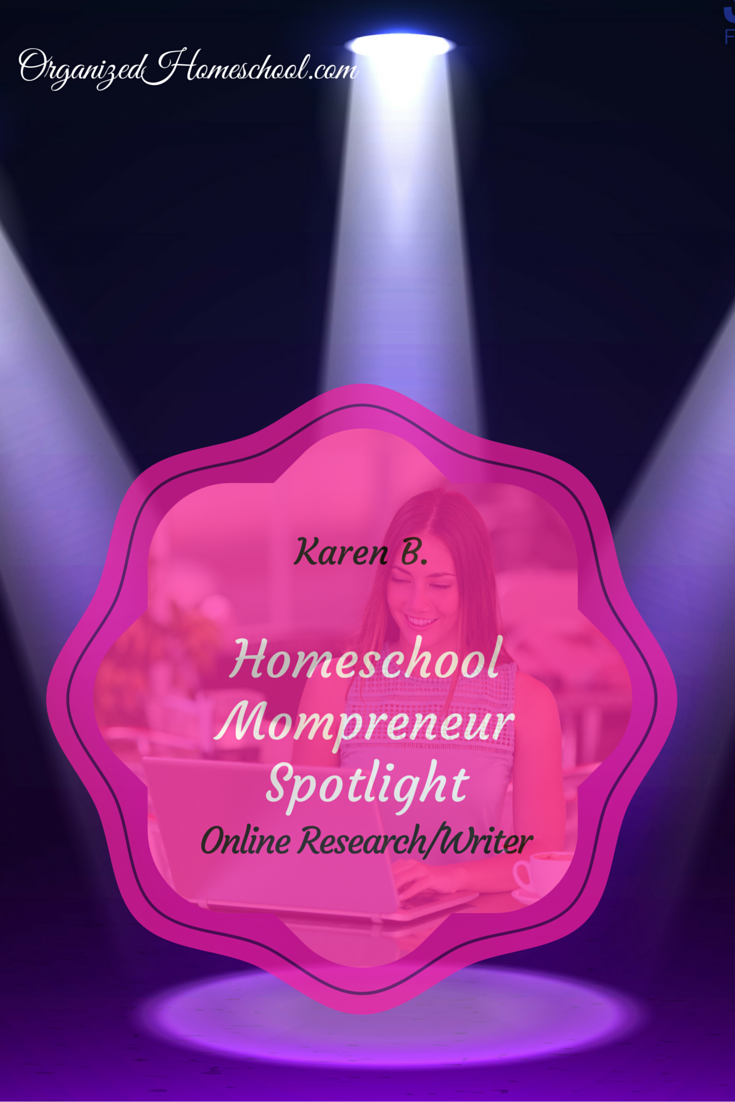 Home School Mompreneur Spotlight featuring Karen B