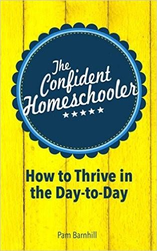 how to homeschool books the confident homeschooler