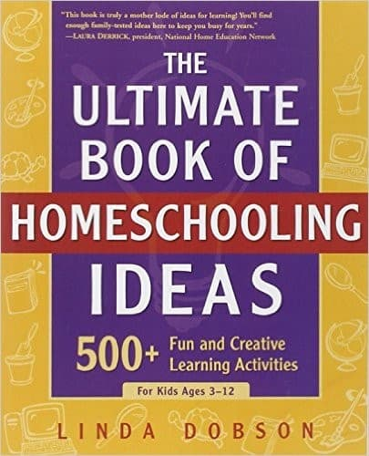 how to homeschool books ultimate book of homeschooling ideas