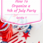 how to organize a 4th of July party quickly