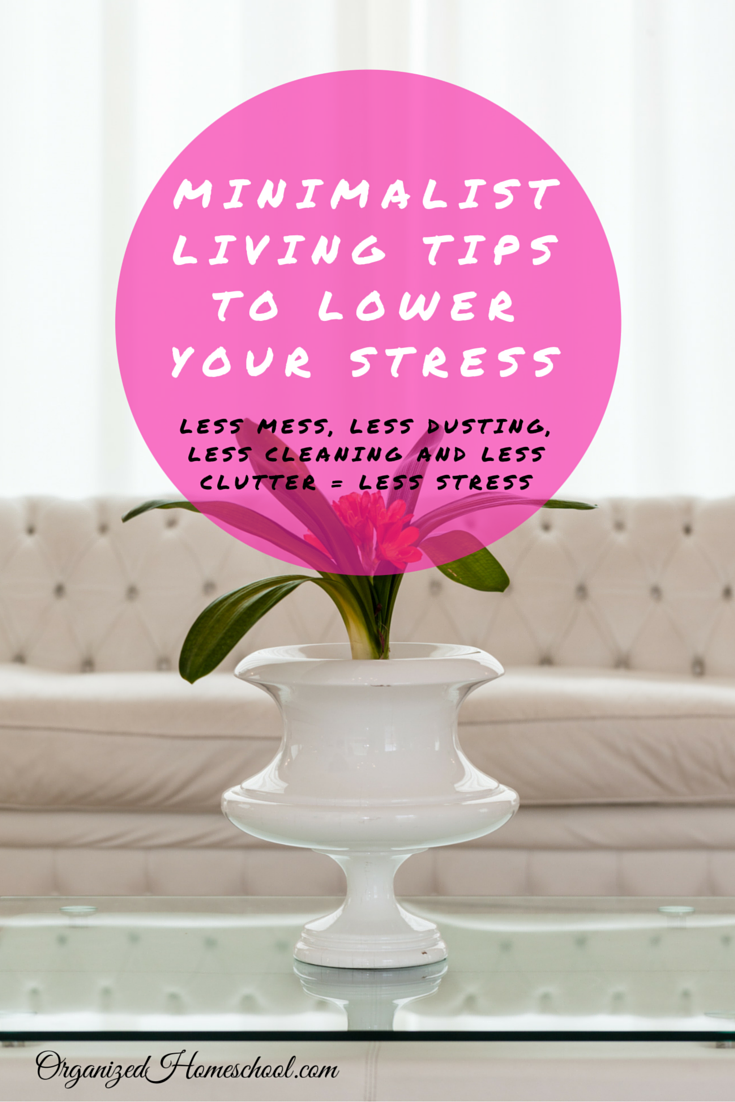 Minimalist Living Tips to Lower Your Stress