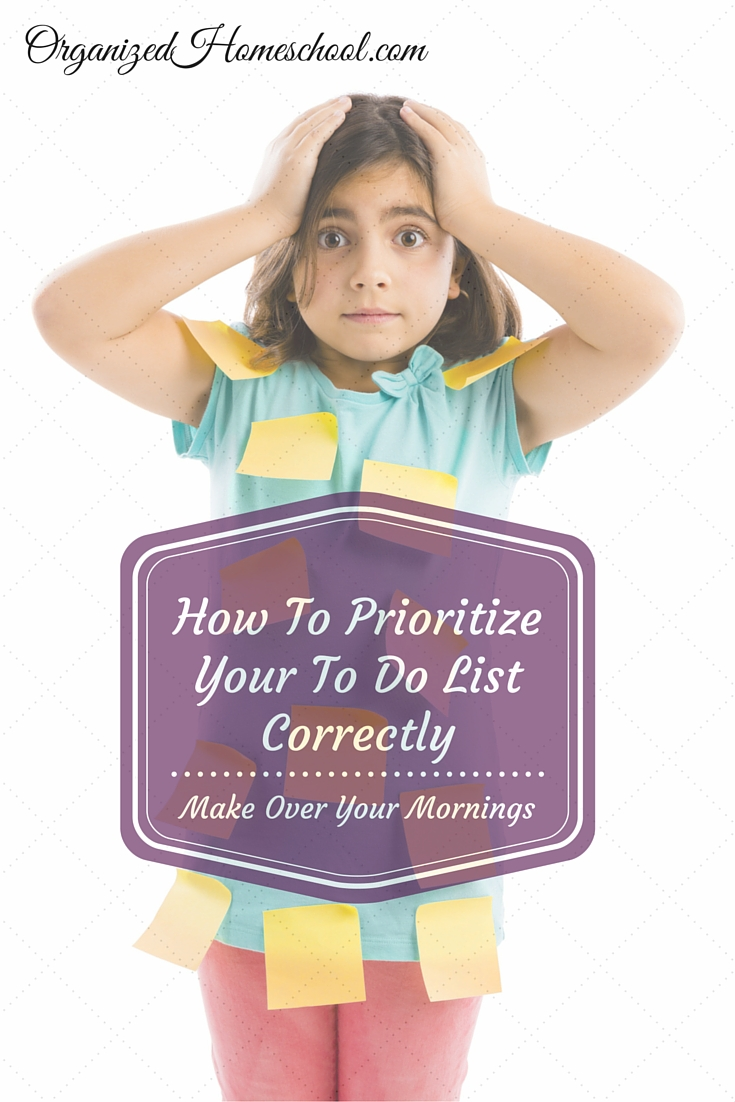 Make Over Your Mornings – How To Prioritize Your To Do List Correctly