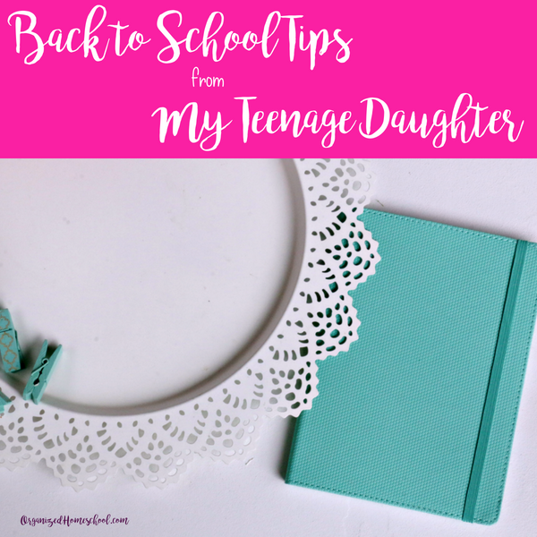 back to school tips from my teenage daughter