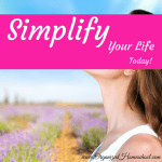 simplify your life today