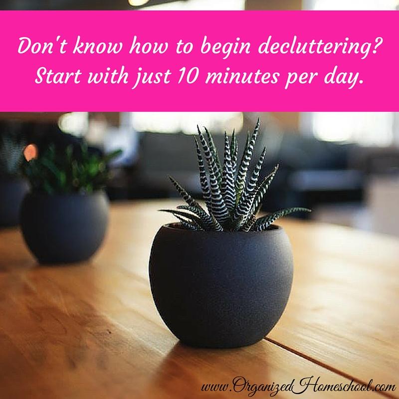 begin decluttering in 10 minutes