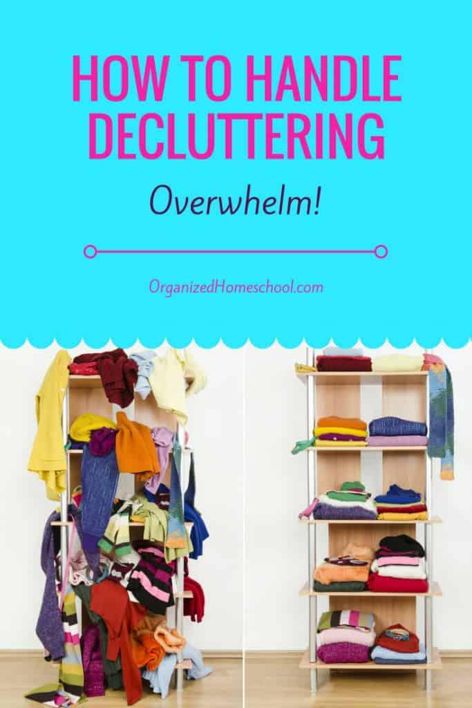how to handle decluttering overwhelm