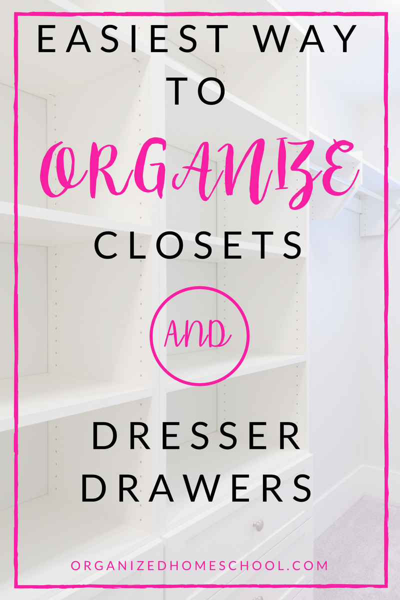 The Easiest Way to Organize Closets and Dresser Drawers