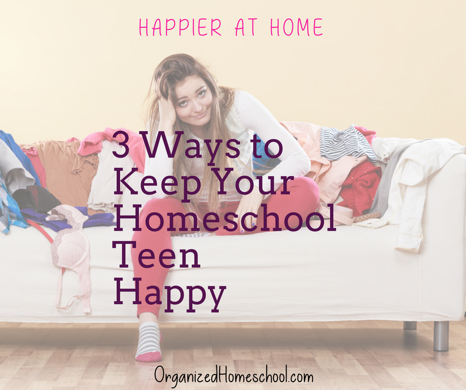 Happier At Home: 3 Ways To Keep Your Homeschooled Teen Happy