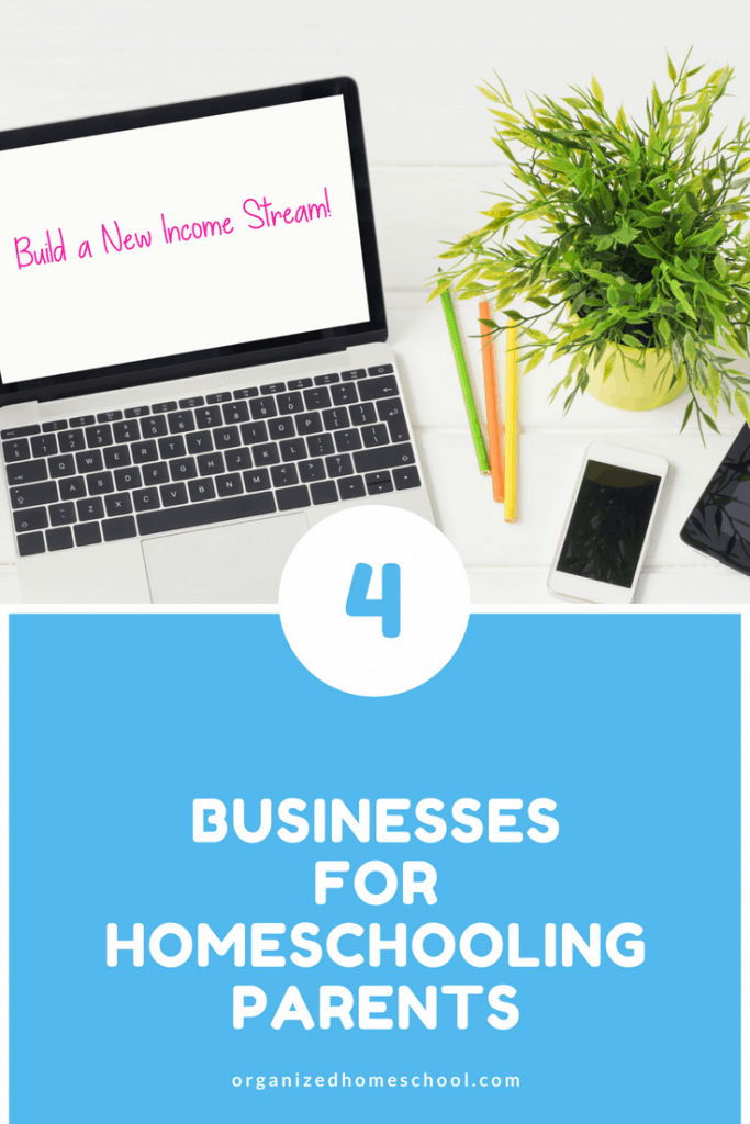 Businesses for Homeschooling Parents
