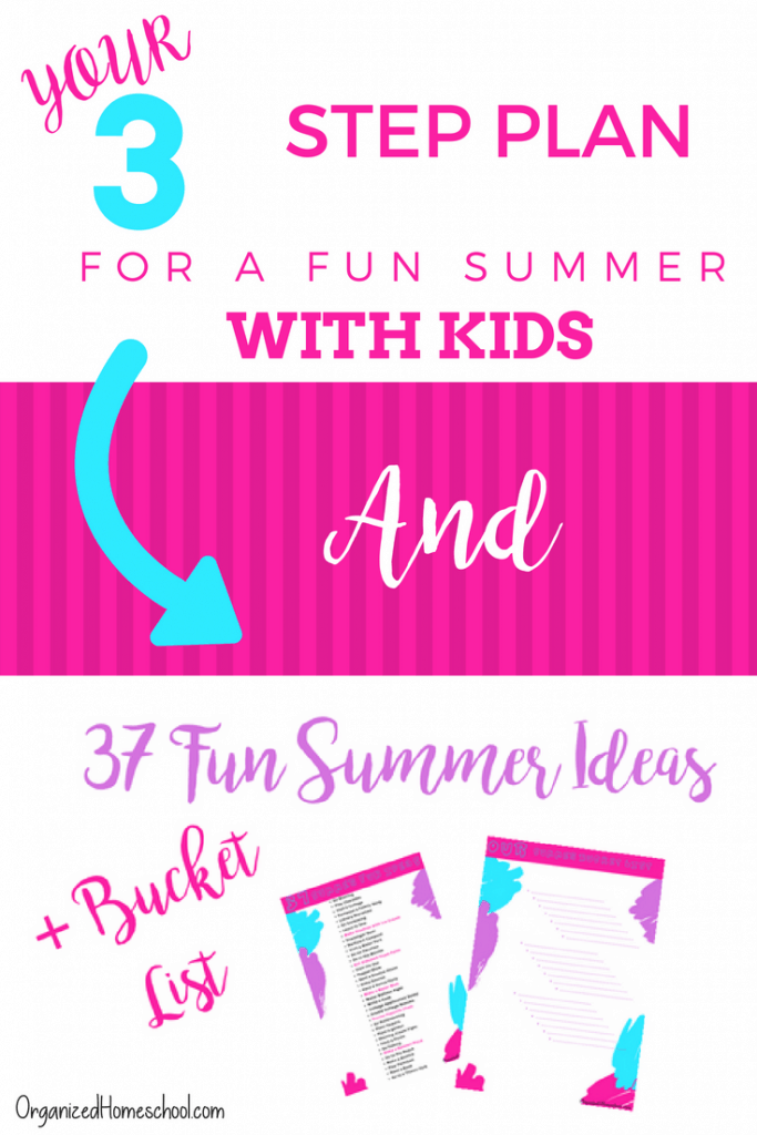 Your 3 Step Plan for a Fun Summer with Kids
