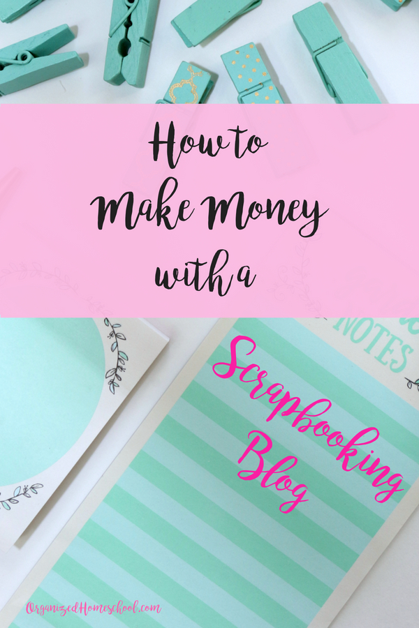 how to make money with a scrapbooking blog (1)