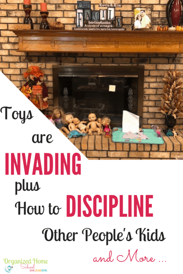 Toys have invaded the Living Room Again Disciplining Other Peoples Kids Dilemma and more! It feels like a never ending struggle trying to keep the house clean. How do you know when it is ok to discipline other people's kids? Learn more in this post.