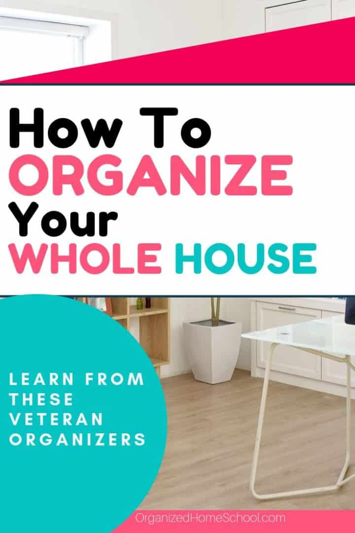 How to Organize Your Whole House
