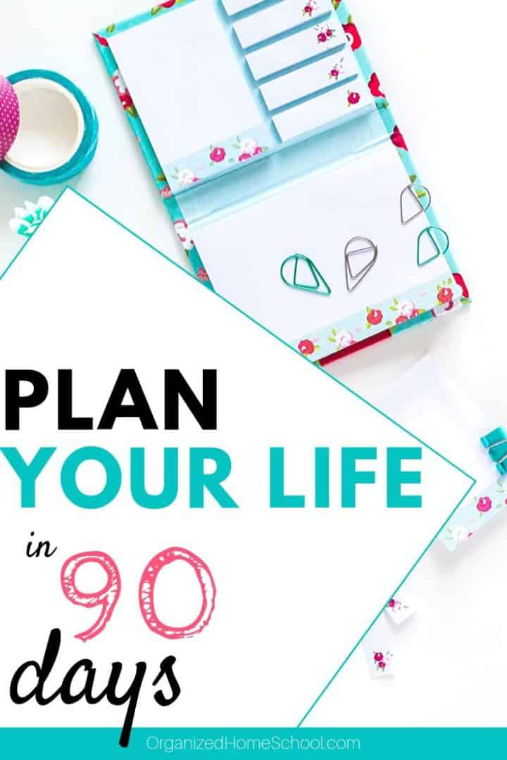 Plan Your Life in 90 Days