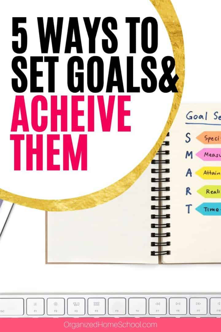 Ways to Approach Setting Goals
