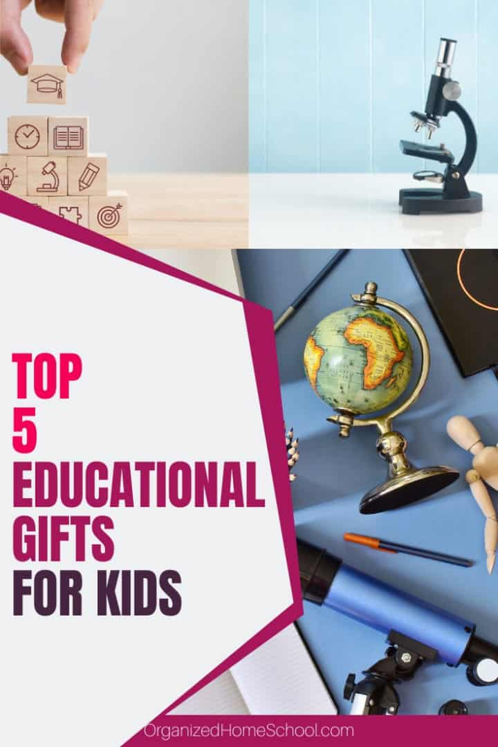 Top 5 Educational Gifts for Kids