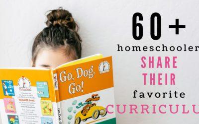 60+ Homeschoolers Share Their Favorite Homeschool Curriculum – What Curriculum Do You Use?