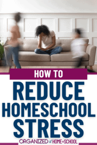 Does homeschooling seem overwhelming at times? Read these tips for reducing homeschool stress.