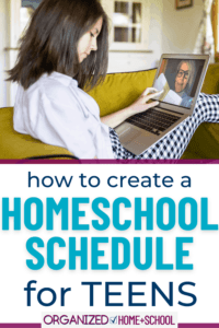 Creating a homeschool schedule for teens can be tricky. These tips will help you find a routine that works.